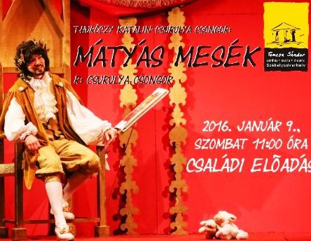 Mátyás mesék - az előadás plakátja