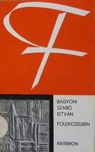 Földközelben. Forrás-sorozat. Kriterion Könyvkiadó, Bukarest, 1976.