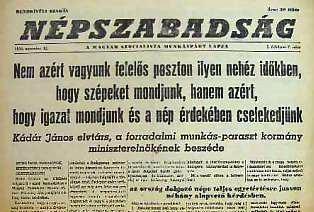 """""""Klasszikus"""" fejléc és pártos tartalom - a lapot az 1956-os forradalom leverésére és a  kádári konszolidáció igenlésére használták"""